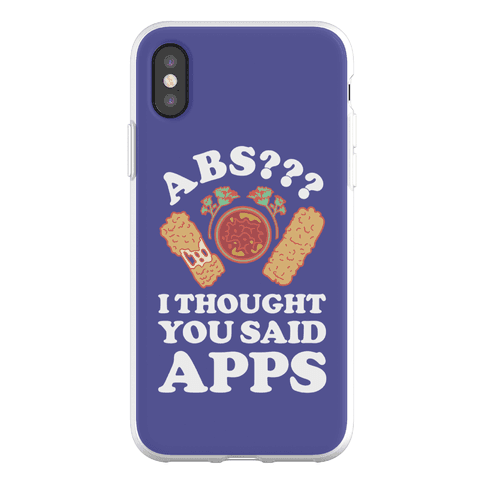 Abs I Thought You Said Apps Phone Flexi-Case