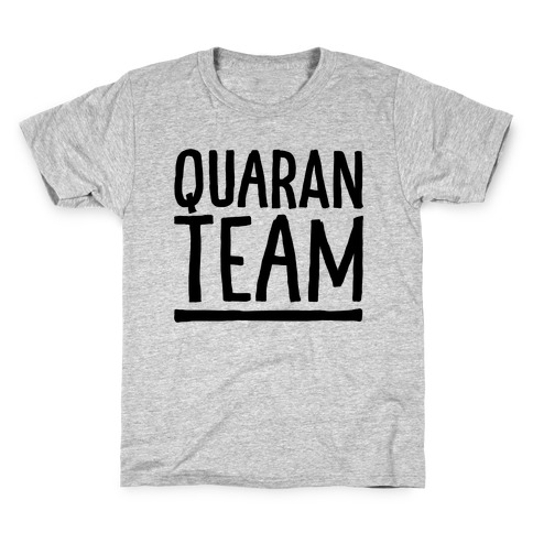 Quaranteam Kids T-Shirt