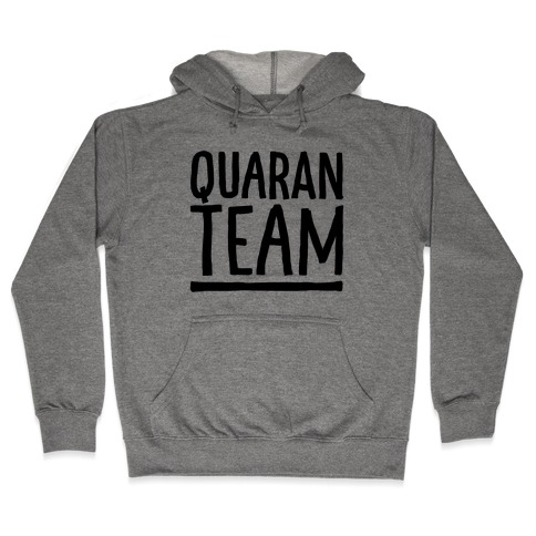 Quaranteam Hooded Sweatshirt