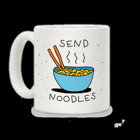 Send Noodles Coffee Mug
