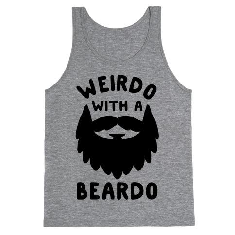 Weirdo with a Beardo Tank Top