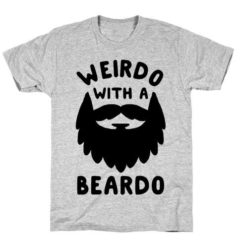 Weirdo with a Beardo Mens T-Shirt