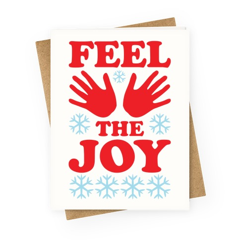 Feel The Joy Ugly Christmas Greeting Card