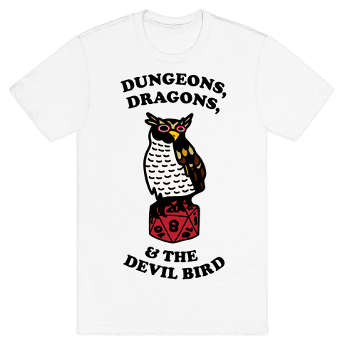 Dungeons, Dragons, & the Devil Bird Mens/Unisex T-Shirt
