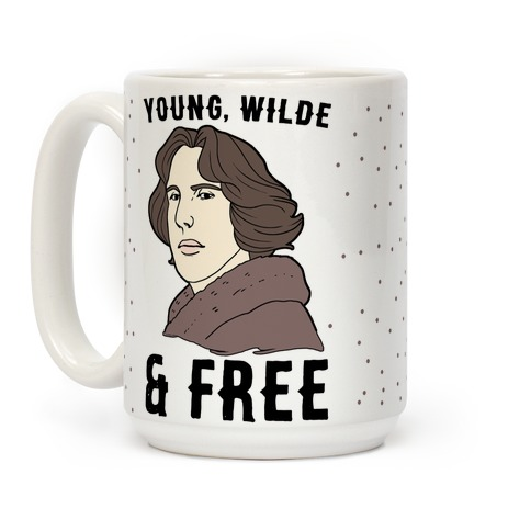 Young, Wilde and Free Coffee Mug