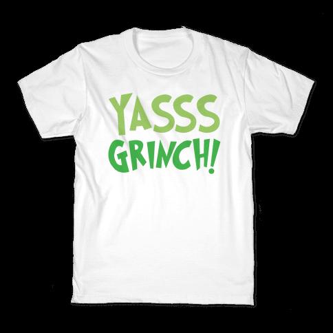 Yasss Grinch Parody Kids T-Shirt