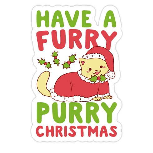 Have a Furry, Purry Christmas  Die Cut Sticker