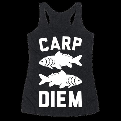 Carp Diem Racerback Tank Top