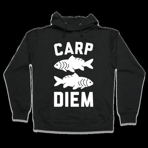 Carp Diem Hooded Sweatshirt