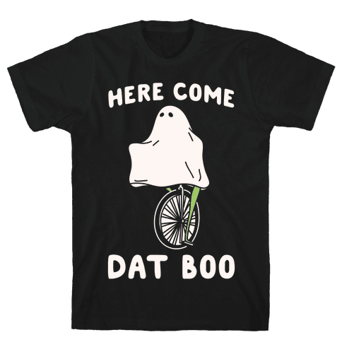 Here Come Dat Boo White Print Mens T-Shirt