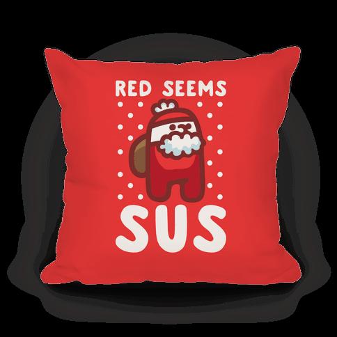 Red Seems Sus Santa Parody Pillow