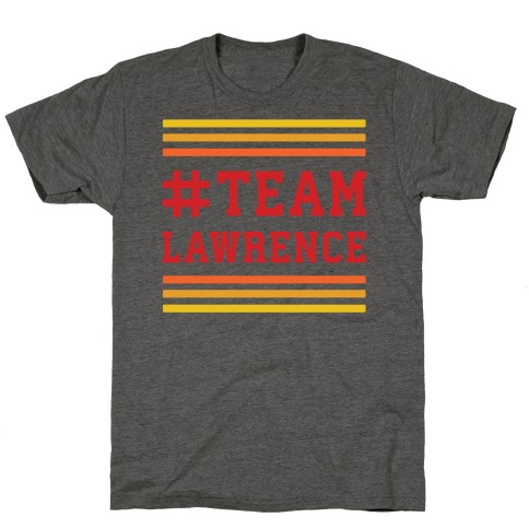 Team Lawrence T-Shirt