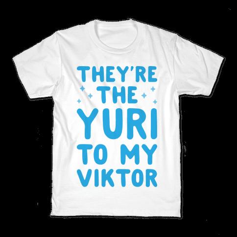 They're The Yuri To My Viktor  Kids T-Shirt