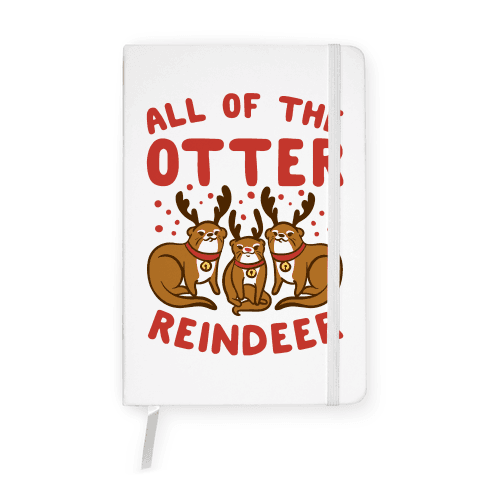 All of The Otter Reindeer Notebook