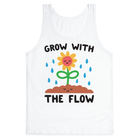 Grow With The Flow Tank Top