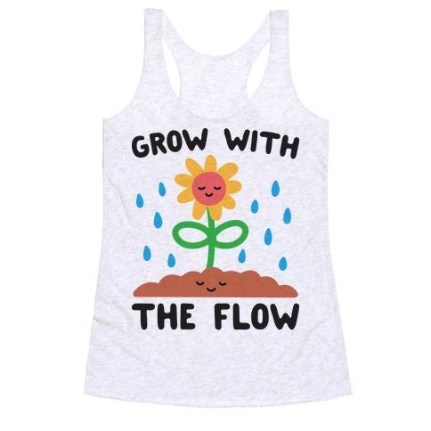 Grow With The Flow Racerback Tank Top