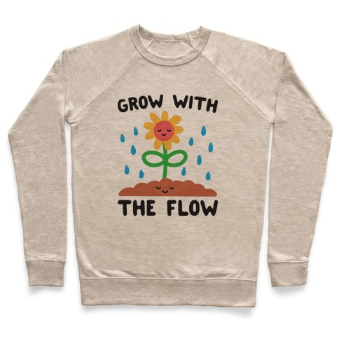 Grow With The Flow Pullover