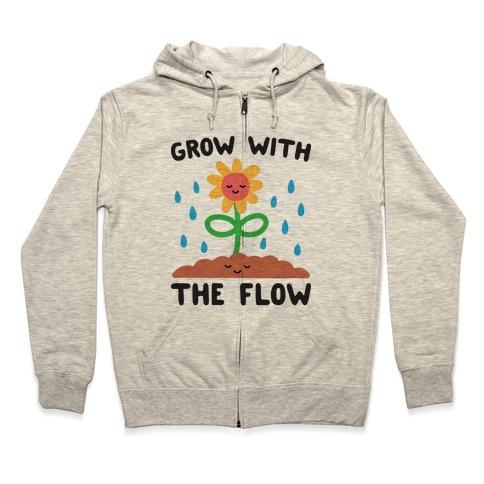 Grow With The Flow Zip Hoodie