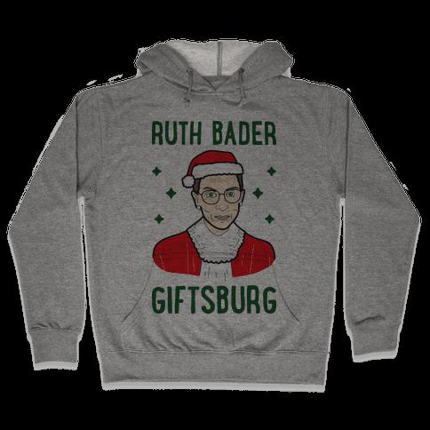 Ruth Bader Giftsburg Hooded Sweatshirt