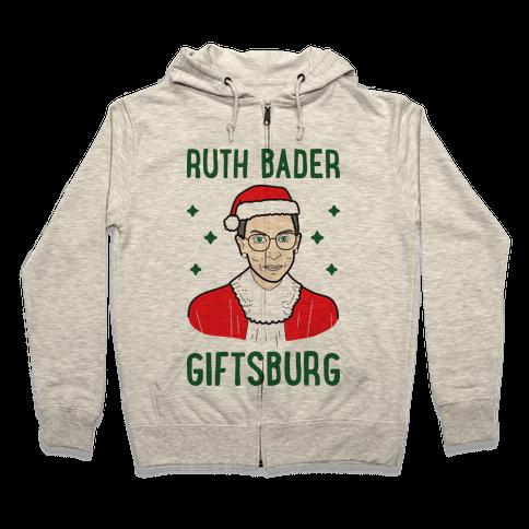 Ruth Bader Giftsburg Zip Hoodie