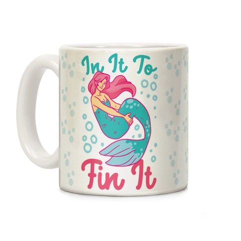 In It to Fin It Coffee Mug