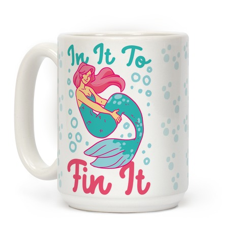 In It to Fin It Coffee Mug