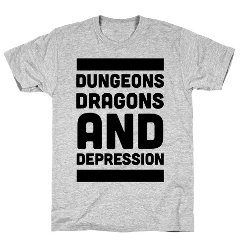 Dungeons, Dragons and Depression Mens/Unisex T-Shirt