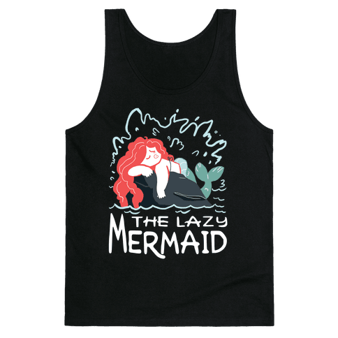 The Lazy Mermaid Tank Top