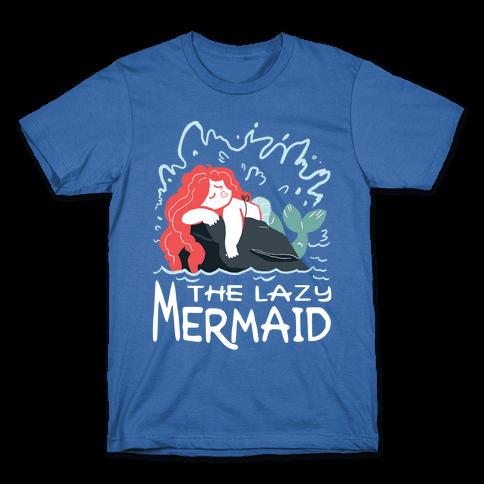 The Lazy Mermaid Mens/Unisex T-Shirt