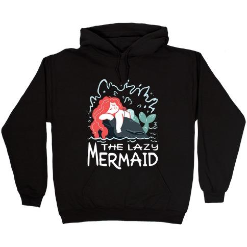 The Lazy Mermaid Hooded Sweatshirt