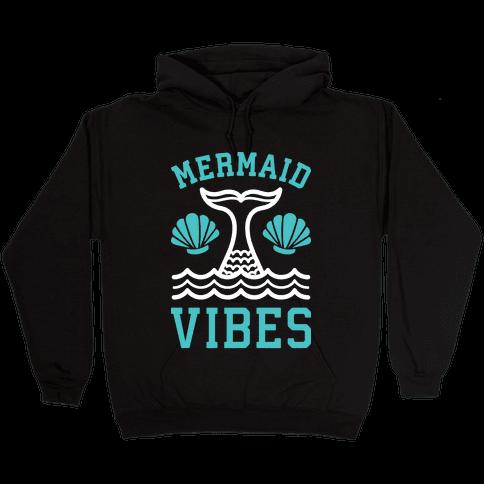 Mermaid Vibes Hooded Sweatshirt