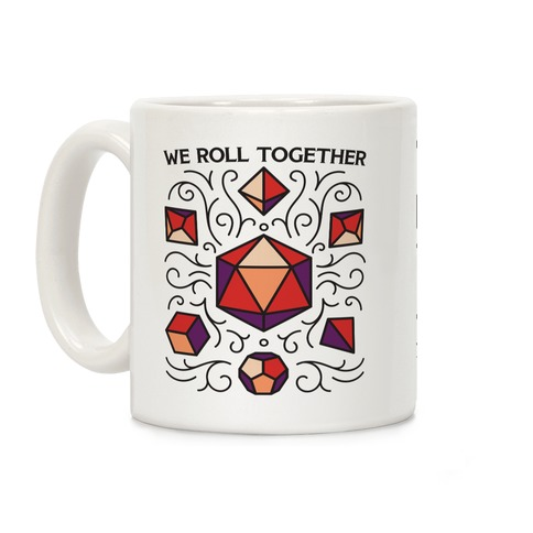 We Roll Together Coffee Mug