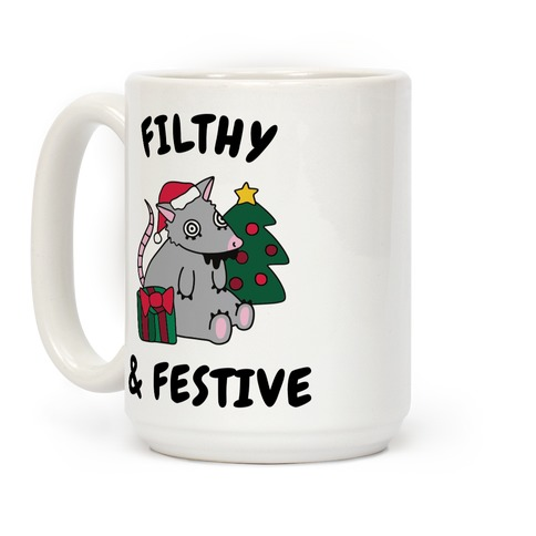 Filthy & Festive Coffee Mug