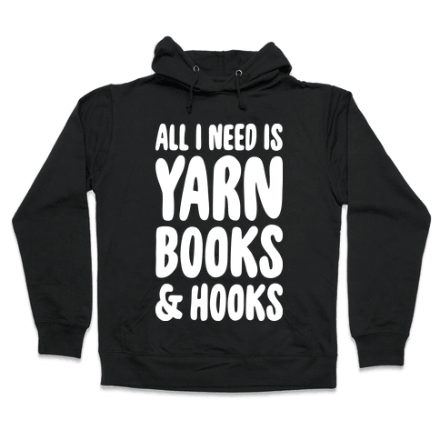 Yarn, Books, And Hooks Hooded Sweatshirt