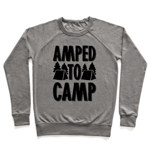Amped To Camp Pullover