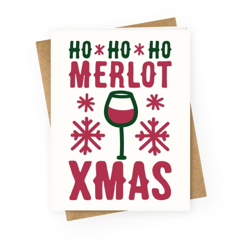 Ho Ho Ho Merlot Christmas Greeting Card