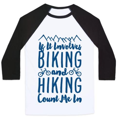 Biking and Hiking Baseball Tee