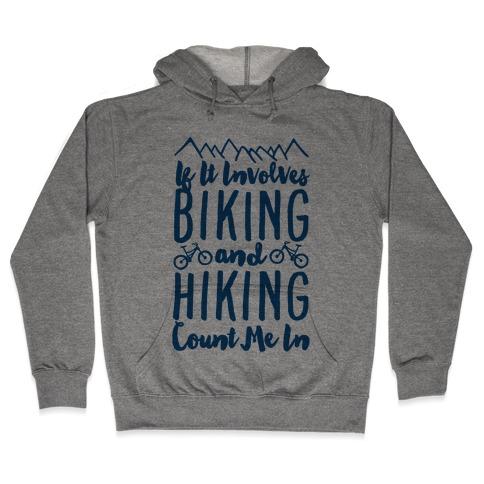 Biking and Hiking Hooded Sweatshirt