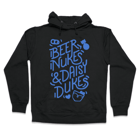 Beer Nukes And Daisy Dukes Hooded Sweatshirt
