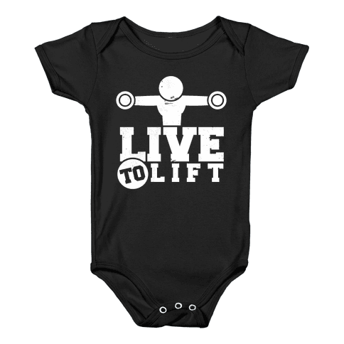 Live to Lift Baby Onesy