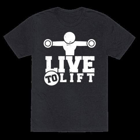 Live to Lift