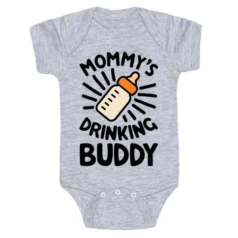 Mommy's Drinking Buddy Baby Onesy