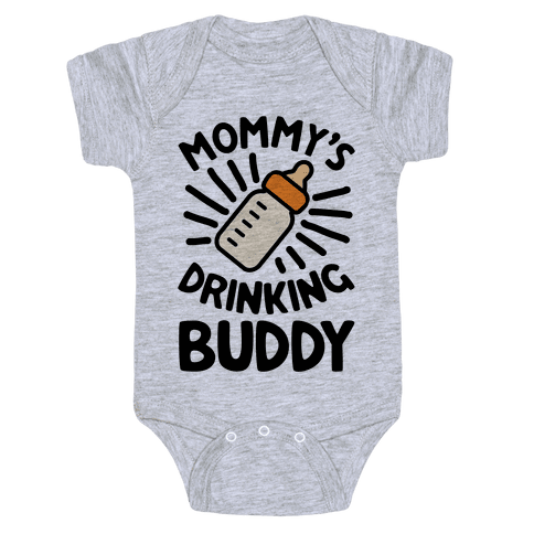 Mommy's Drinking Buddy Baby Onesy