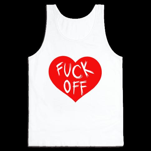 F*** Off-Heart (tank) Tank Top