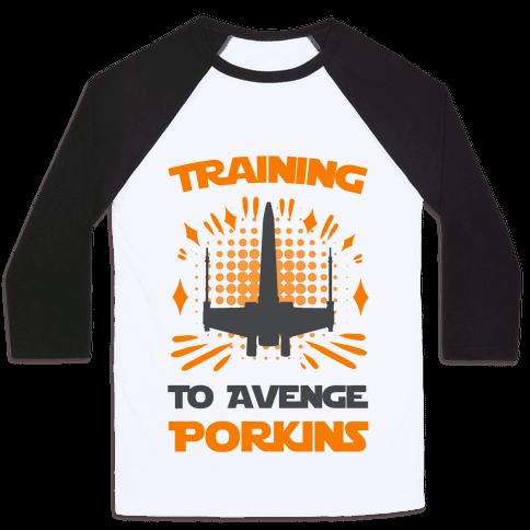 Training to Avenge Porkins Baseball Tee