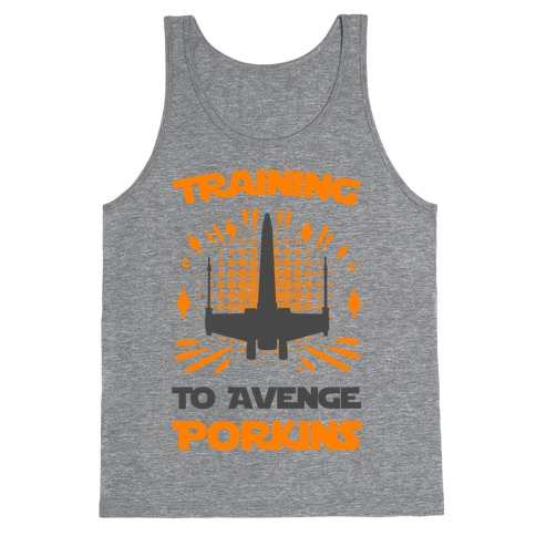 Training to Avenge Porkins Tank Top