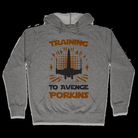 Training to Avenge Porkins Hooded Sweatshirt