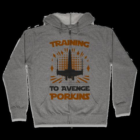 Training to Avenge Porkins Zip Hoodie