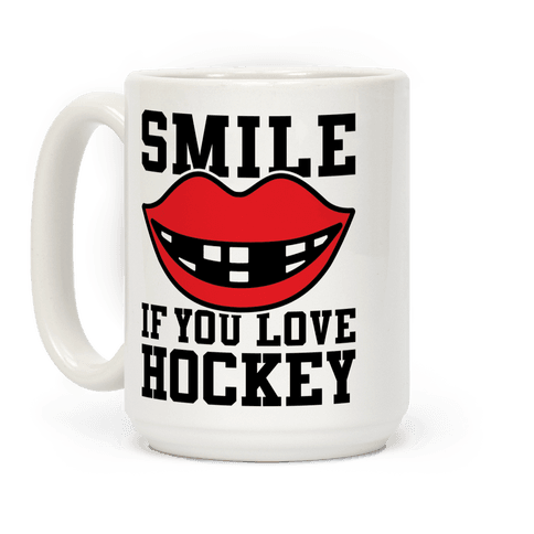 Smile If You Love Hockey