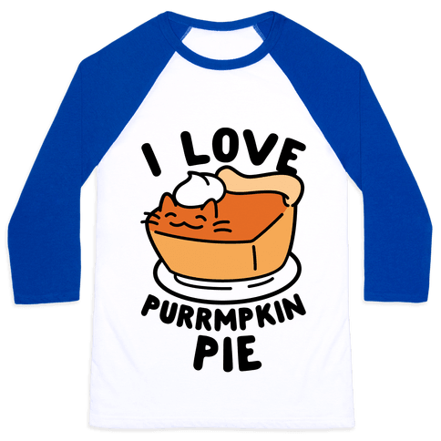 I Love Purrmpkin Pie Baseball Tee